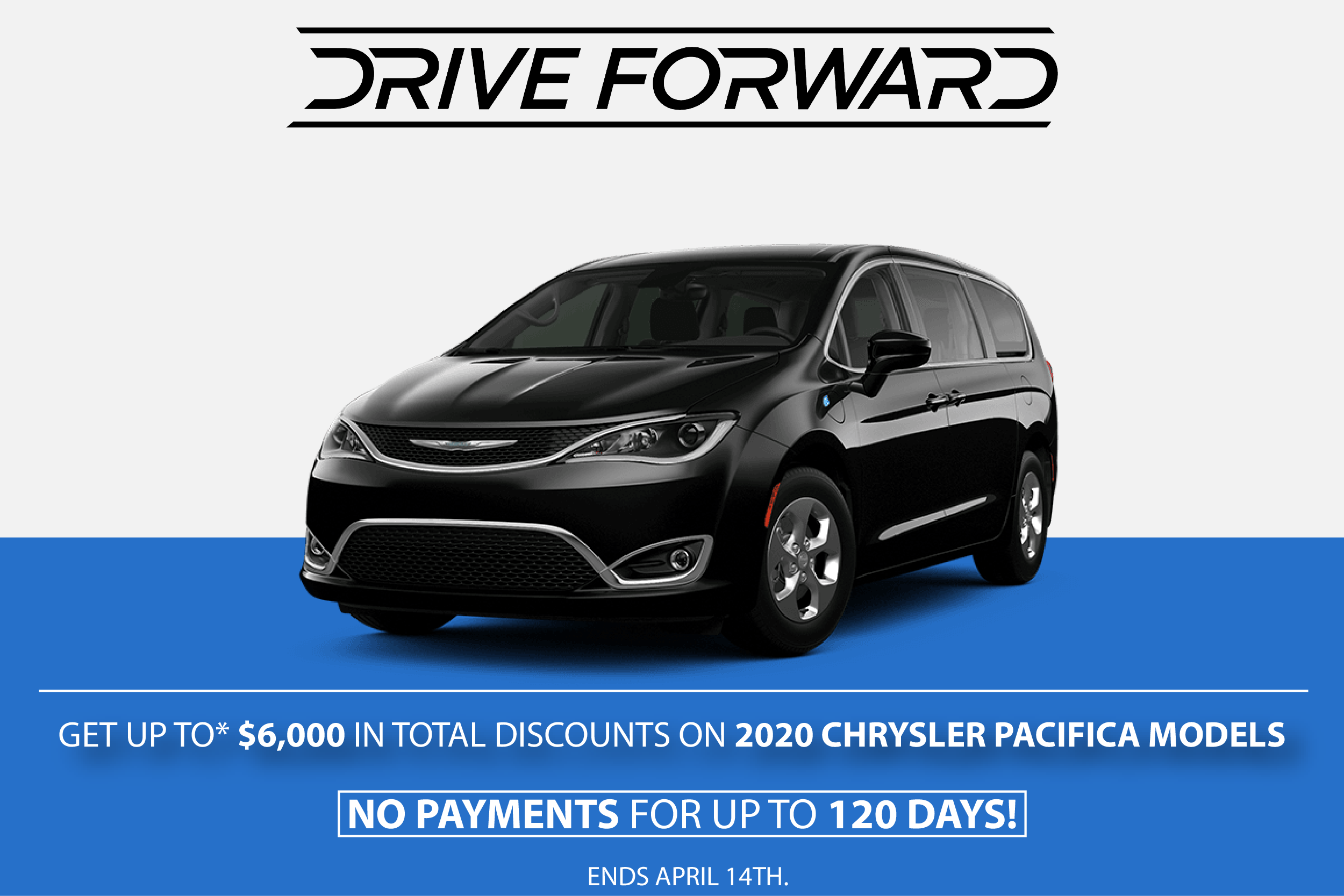 Drive Forward – Chrysler Pacifica